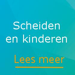 scheiden en kinderen - Scheidingsplanner Maastricht | Heerlen | Gulpen