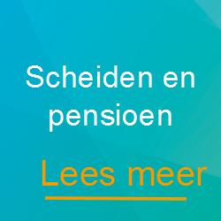 Scheiden en pensioen - Scheidingsplanner Maastricht - Heerlen/Gulpen