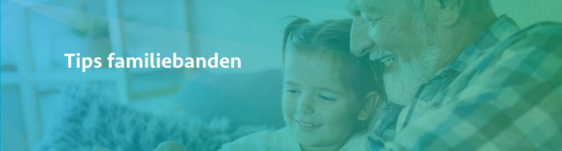 Tips behoud familiebanden - Scheidingsplanner Maastricht - Heerlen - Gulpen